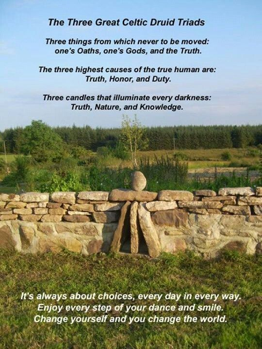 Celtic druids- I would change God's plural to just God The Father, from whom we have received our knowledge and wisdom through the symbol of the oak, thorn, an ash.