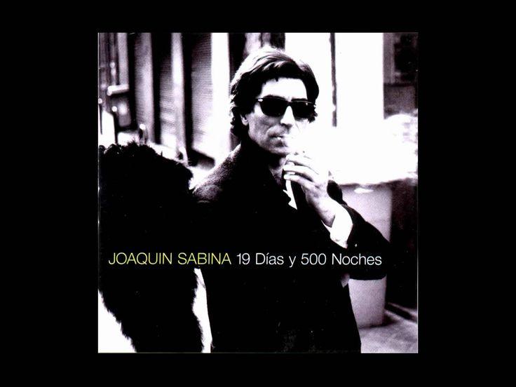 J.Sabina Album: Esta boca es mía /1994 (gracias Andymon) Incluso en estos tiempos veloces como un Cadillac sin frenos, todos los días tienen un minuto en que...