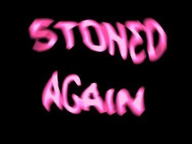 Stoned Again Weed Drugs