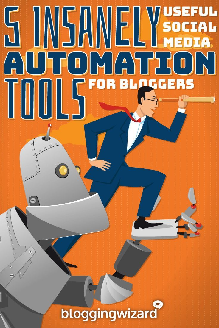 5 Insanely Useful Social Media Automation Tools For Bloggers via @adamjc