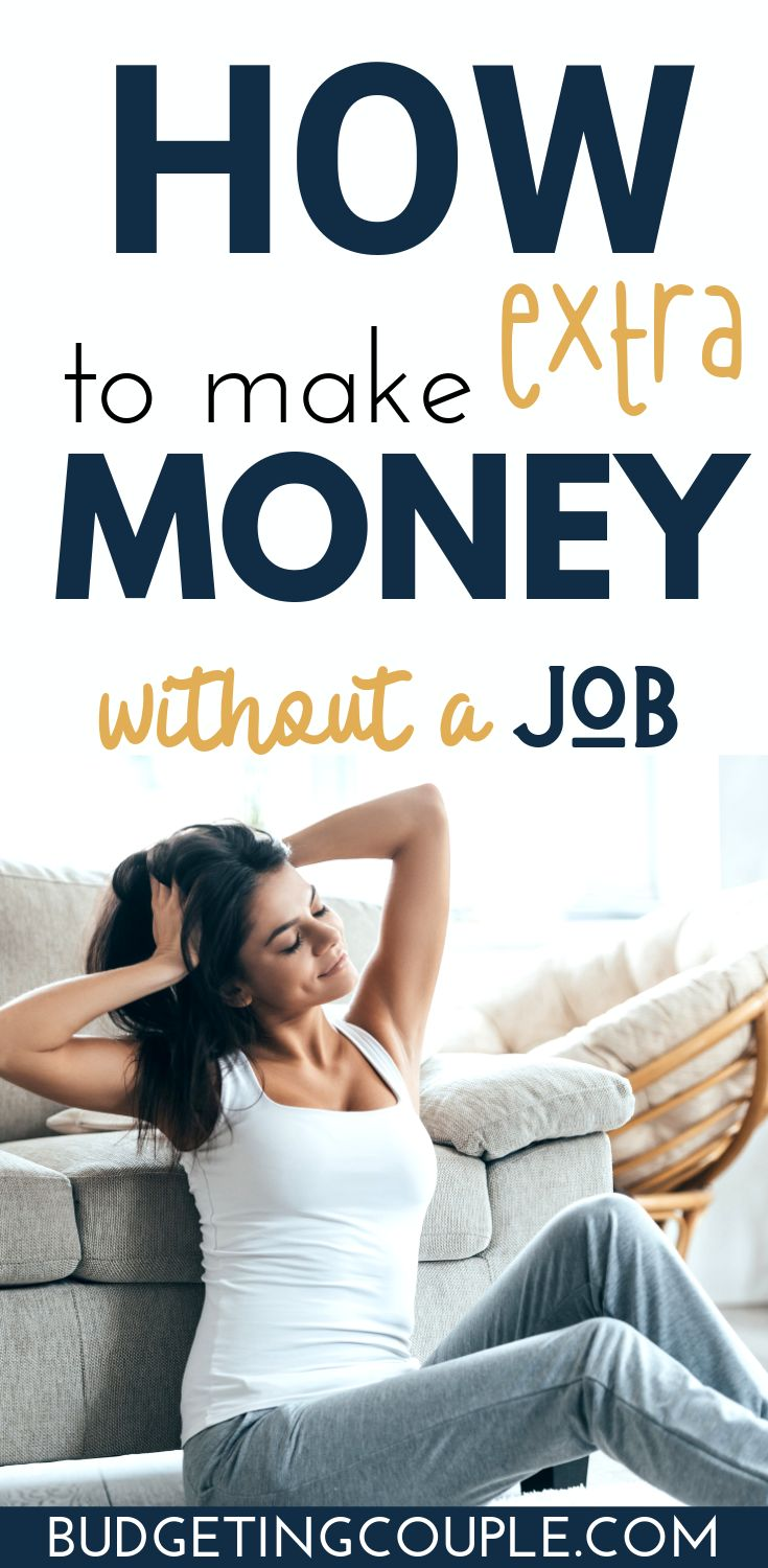 33 Side Hustle Ideas to Make Extra Money *Without* a Job! – Budgeting Couple | Saving Money, Budgeting Tips, Personal Finance