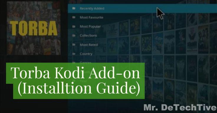 How to Install Torba Kodi Addon [GUIDE]