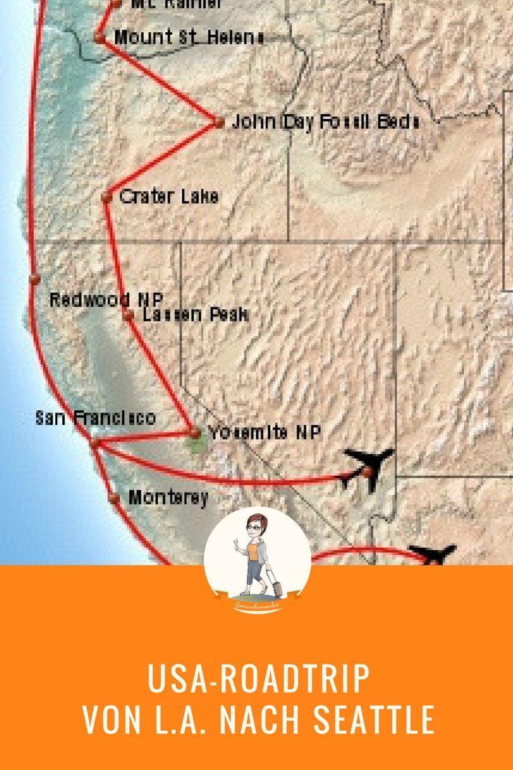 Roadtrip 1: Von Los Angeles nach Seattle – und zurück nach San Francisco Yosemite NP, Lassen Peak, Mt. Rainier, Mt. Sankt Helens, Olympic NP