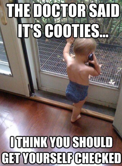 Cooties.
