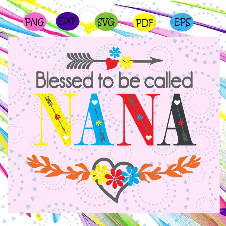Download Blessed to be call Nana svg, nana life svg, nana gift svg ...