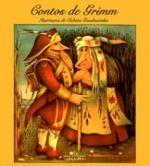 CONTOS DE GRIMM - Jacob Grimm e Wilhelm Grimm - Companhia das Letras