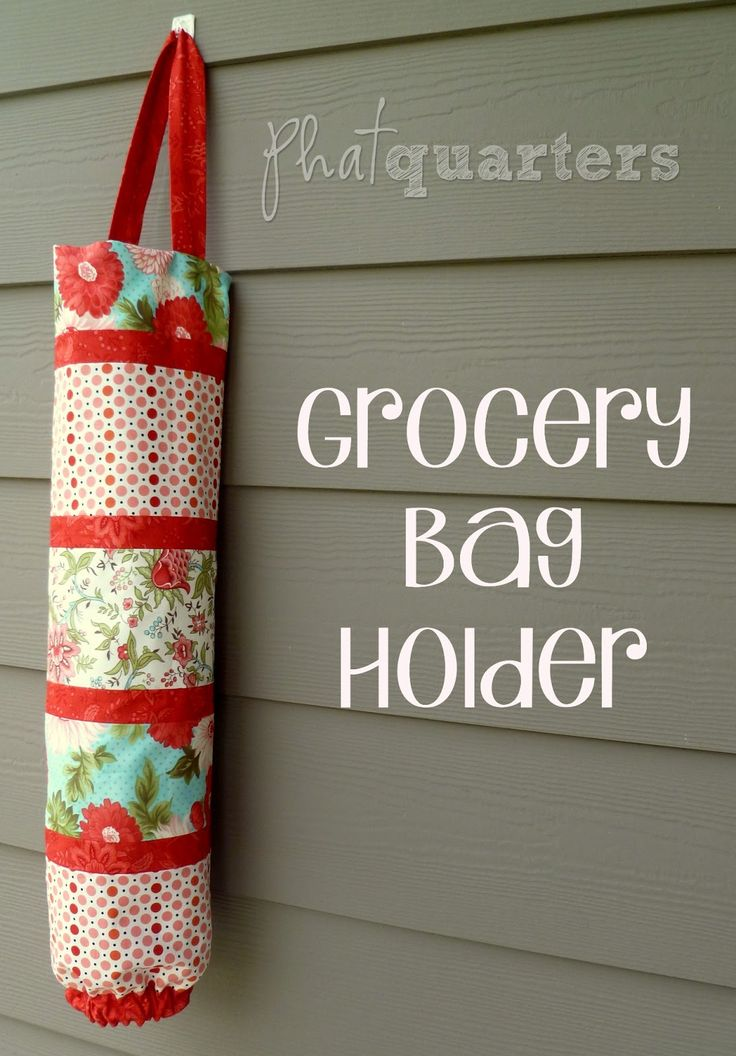 Phat Quarters Blog: Phat Friday Tutorial: Grocery Bag Holder