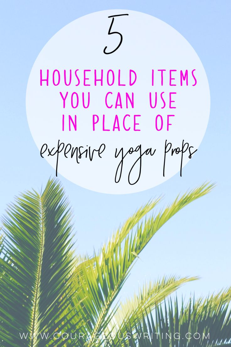 5 Household Items You Can Use In Place of Expensive Yoga Props 2