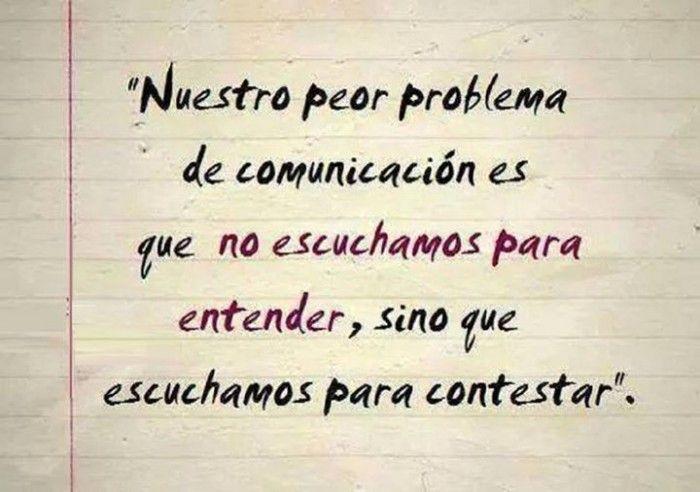 Nuestro peor problema de comunicación es