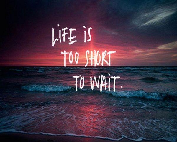 Ζήσε τη ζωή σου όσο καλύτερα γίνεται