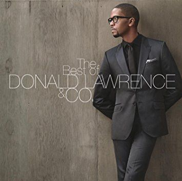 The Best of Donald Lawrence & Co Multimedia - CD