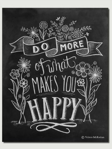 It seems obvious, but sometimes we need a reminder to refocus our efforts on what truly satisfies us. And an elegant, chalkboard-inspired reminder might be the best kind.: