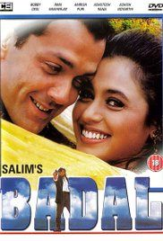 Badal Watch Online Full Movie. Badal (Bobby Deol) is a victim of the 1984 riots, brought up by a terrorist (Ashish Vidyarthi). Badal lives with the sole aim of exterminating a police cop Rana (Ashutosh Rana) now the DGP....