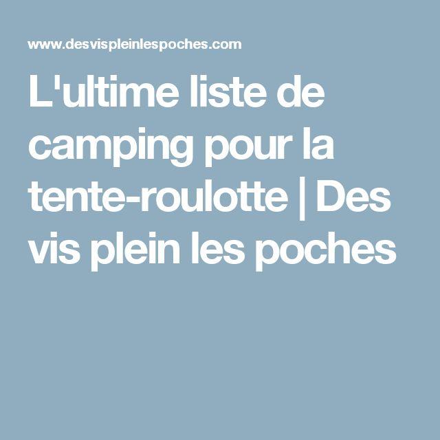 L'ultime liste de camping pour la tente-roulotte | Des vis plein les poches