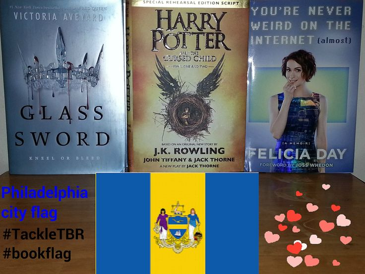 I made a Philadelphia #bookflag for the #TackleTBR read-a-thon.   Glass Sword, Harry Potter,  Felicia Day