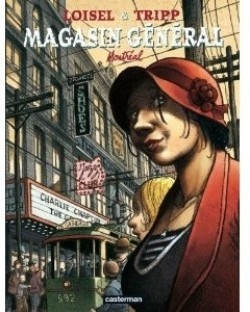 Couverture de Magasin général Volume 5 : Montréal  Loisel - Tripp