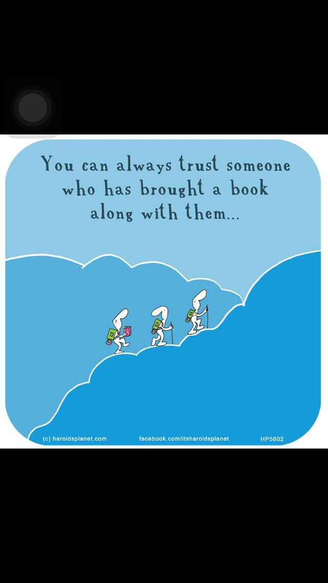 You can Always Trust Someone who Brought a Book With Them