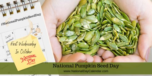 National Pumpkin Seed Day First Wednesday In October National Day Calendar In 2020 Pumpkin Seeds Pumpkin Seeds Benefits Roasted Pumpkin Seeds