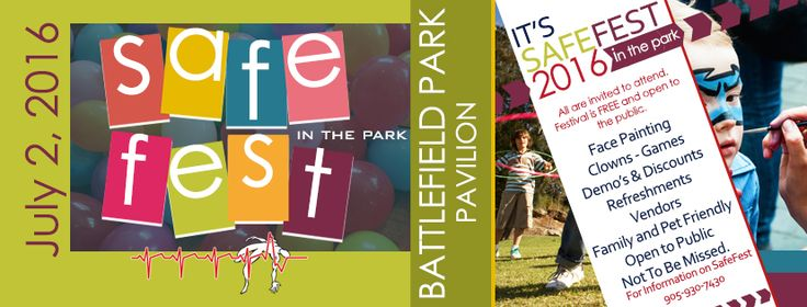 Free Community Event  Battlefield Park Pavilion 77 King St W Stoney Creek July 2, 2016 1-4 pm Live Entertainment Rose Cora Perry @ 2pm Food, Vendors, Games, Workshops and free draws Don't miss the event of the Summer www.lifesemerg.com/safe for the latest schedule