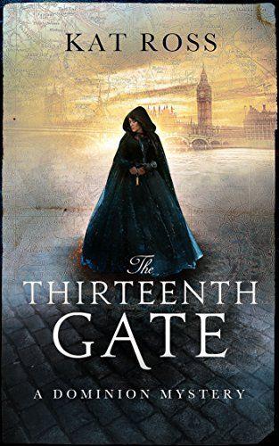 The Thirteenth Gate (Dominion Mysteries Book 2) by Kat Ross https://www.amazon.com/dp/B071RQ142S/ref=cm_sw_r_pi_dp_x_CcDAzbXWTKRC1