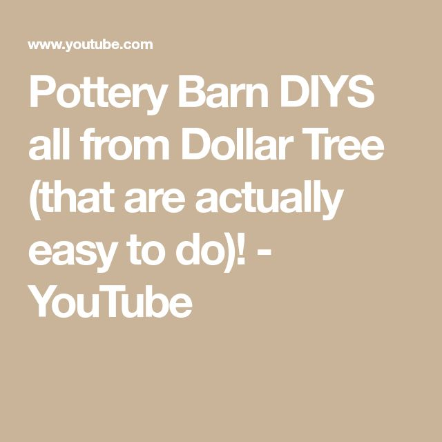 Pottery Barn DIYS all from Dollar Tree (that are a…