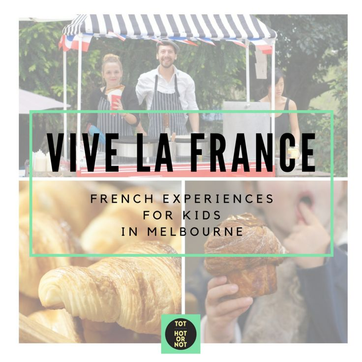 The HOT List: Top 14 French experiences for kids in Melbourne http://tothotornot.com/2016/11/french-experiences-for-kids-in-melbourne/