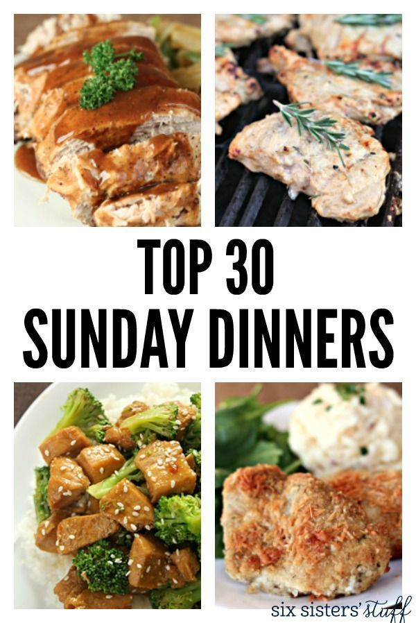 Top 30 Sunday Dinners From Six Sisters 39 Stuff These Are: easy dinner recipes for family of 6
