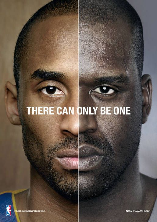 """NBA """"Where amazing happens"""" campaign 2008 - """"There can only be one"""" - used to highlight rivalries in the NBA to get fans excited for the playoff matchups."""
