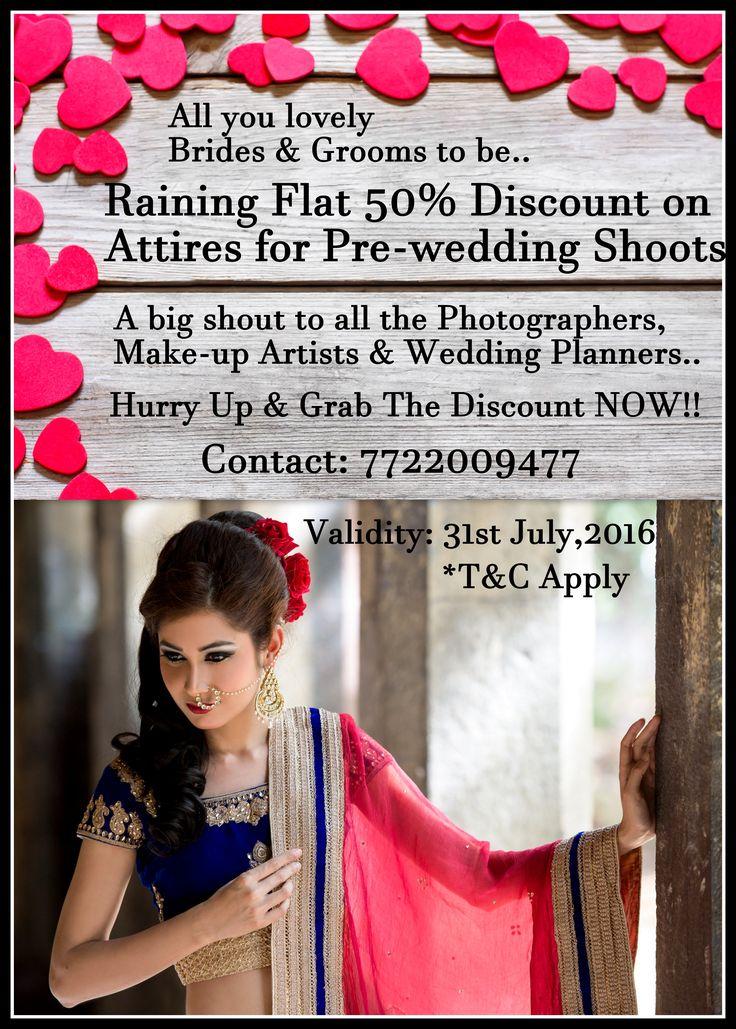 #DiscountAlert #PreweddingOffer Hurry up & Get 50% Off on Pre-wedding Attire Bookings!! Try it <3 Book it <3 Flaunt it