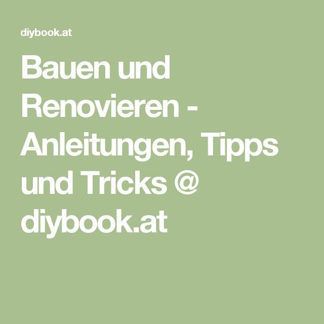 Bauen und Renovieren - Anleitungen, Tipps und Tricks @ diybook.at