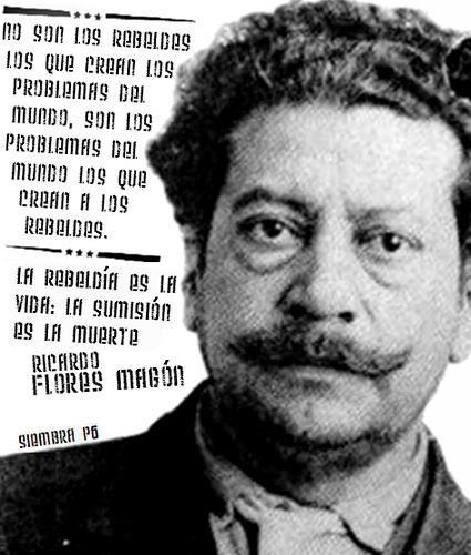 Ricardo Flores Magon fue un periodista, politico y dramaturgo anarquista mexicano, prócer de la Revolucion Mexicana.