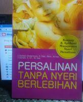 Toko Buku Sang Media : PERSALINAN TAMPA NYERI BERLEBIHAN (KONSEP & APLIKA...