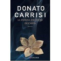 Donato Carrisi, 'La donna dei fiori di carta'