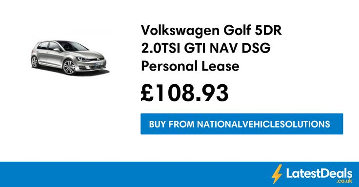 Volkswagen Golf 5DR 2.0TSI GTI NAV DSG Personal Lease, £108.93 at Nationalvehiclesolutions