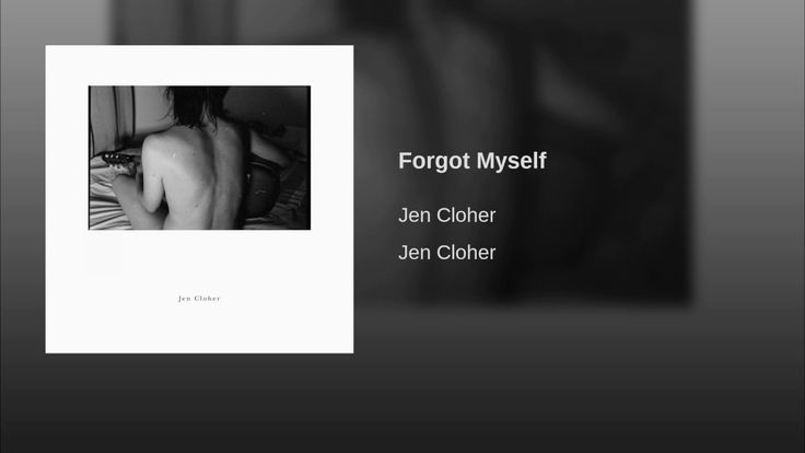 Forgot Myself