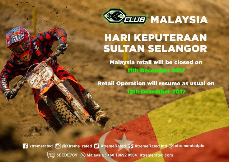 X-CLUB Malaysia | HARI KEPUTERAAN SULTAN SELANGOR | Malaysia will be Close on 11 December &  Operation will Resume as usual on 12 December |    #xtremerated #xclub #stores #selangor #malaysia
