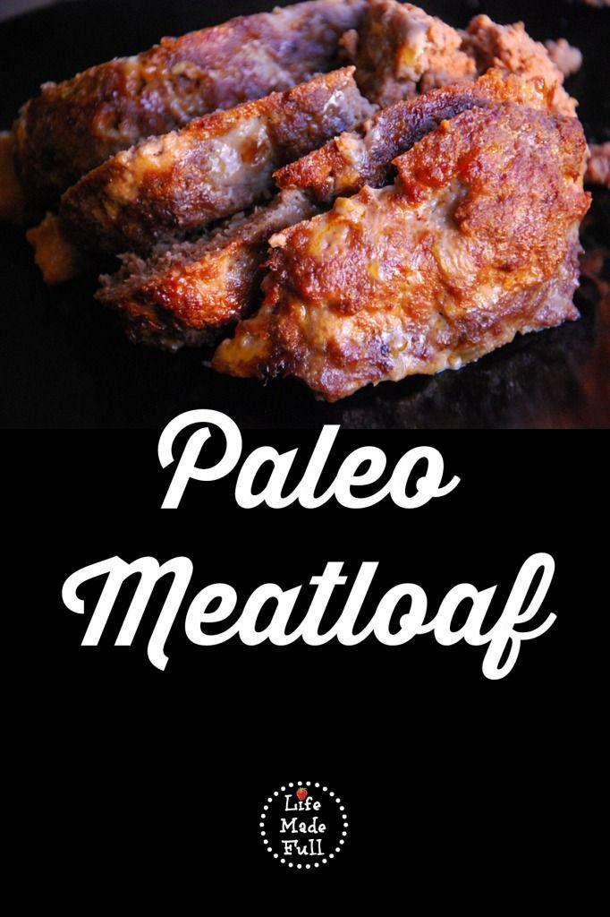 Paleo Meatloaf (Whole30-friendly) | Recipe | Paleo meatloaf, Veggies ...