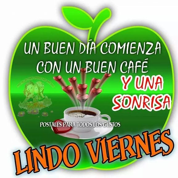 Good Morning My Handsome King In Spanish : Best images about viernes on pinterest amigos buen