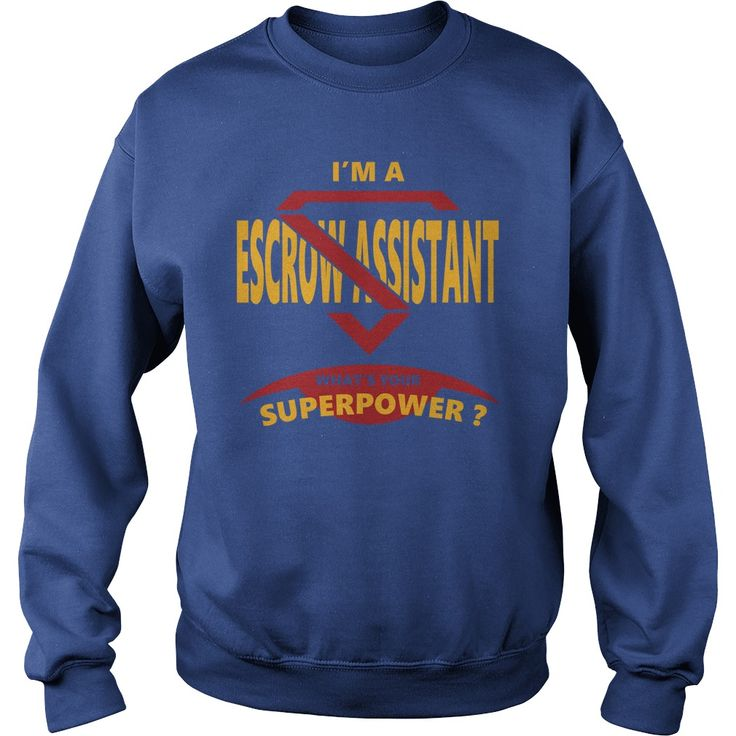 ESCROW ASSISTANT JOBS TSHIRT GUYS LADIES YOUTH TEE HOODIES SWEAT SHIRT VNECK UNISEX #gift #ideas #Popular #Everything #Videos #Shop #Animals #pets #Architecture #Art #Cars #motorcycles #Celebrities #DIY #crafts #Design #Education #Entertainment #Food #drink #Gardening #Geek #Hair #beauty #Health #fitness #History #Holidays #events #Home decor #Humor #Illustrations #posters #Kids #parenting #Men #Outdoors #Photography #Products #Quotes #Science #nature #Sports #Tattoos #Technology #Travel…