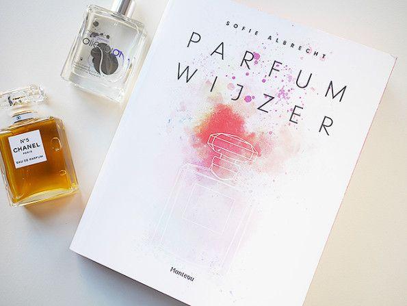 Sofie Albrecht – Parfumwijzer by Miss Lipgloss  #Boek, #BoekenTelevisieTijdschriften, #Geur, #Parfum, #Parfums, #Parfumwijzer, #Review, #SofieAlbrecht, #Test, #Testpanel