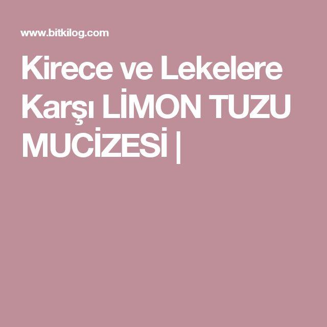 Kirece ve Lekelere Karşı LİMON TUZU MUCİZESİ |