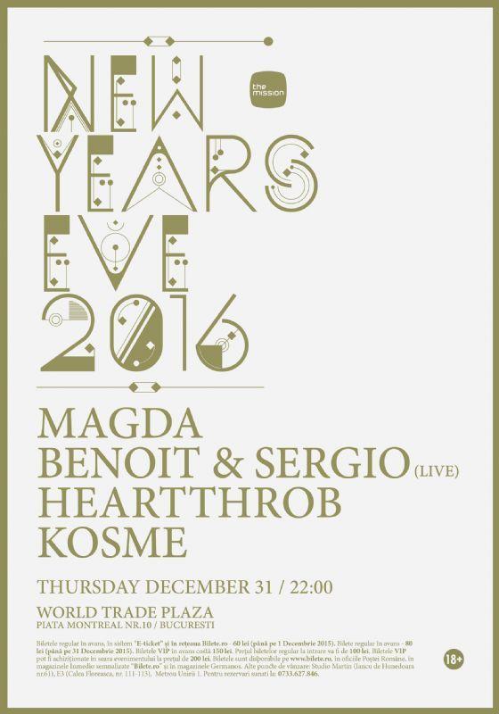 Joi, 31 Decembrie 2015, ora 22:00, World Trade Plaza, Bucuresti