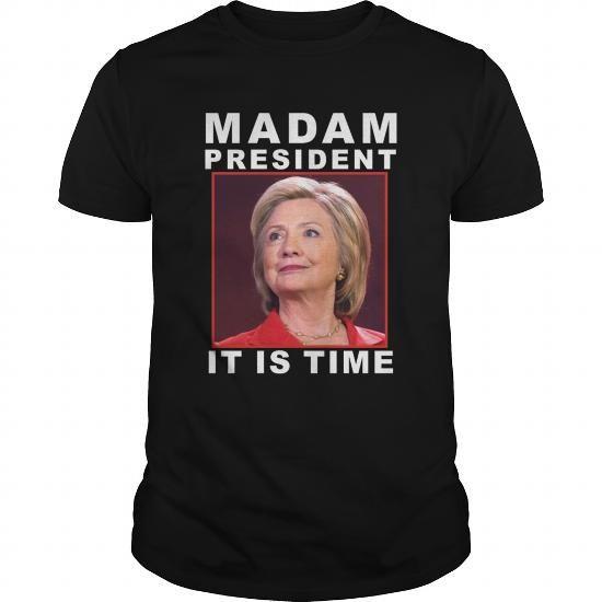 I Love Hillary Madam President 2016 T-Shirt, Hillary Clinton Shirt Shirts & Tees