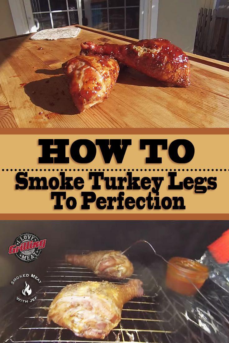 How To Smoke Turkey Legs To Perfection