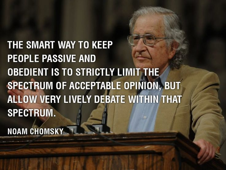Noam #Chomsky Quotes: Noam Chomsky On Keeping People Passive