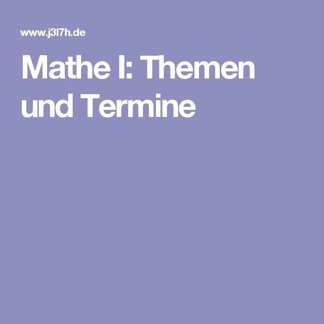 Mathe I: Themen und Termine