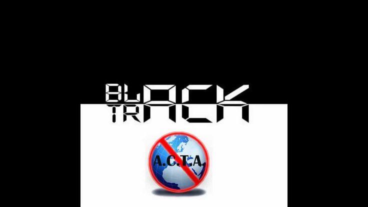 Black Track - Przeciw ACTA (Piosenka o ACTA)