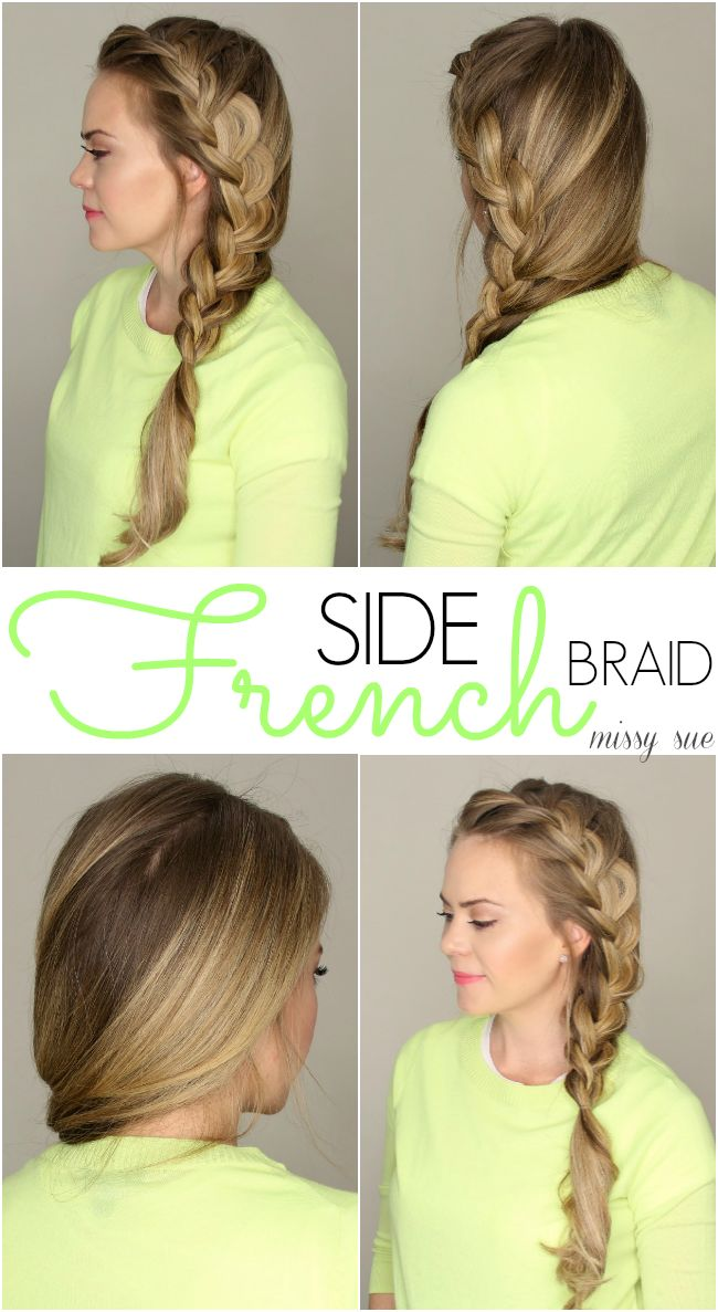 Side French Braid | Pretty Hairstyles | Pinterest | Side ...