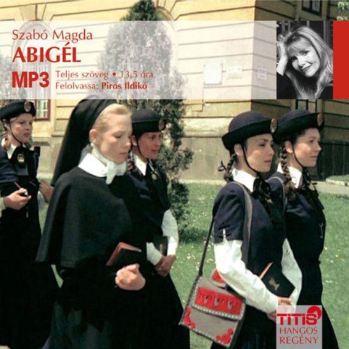(860) Abigél · Szabó Magda · Könyv · Moly