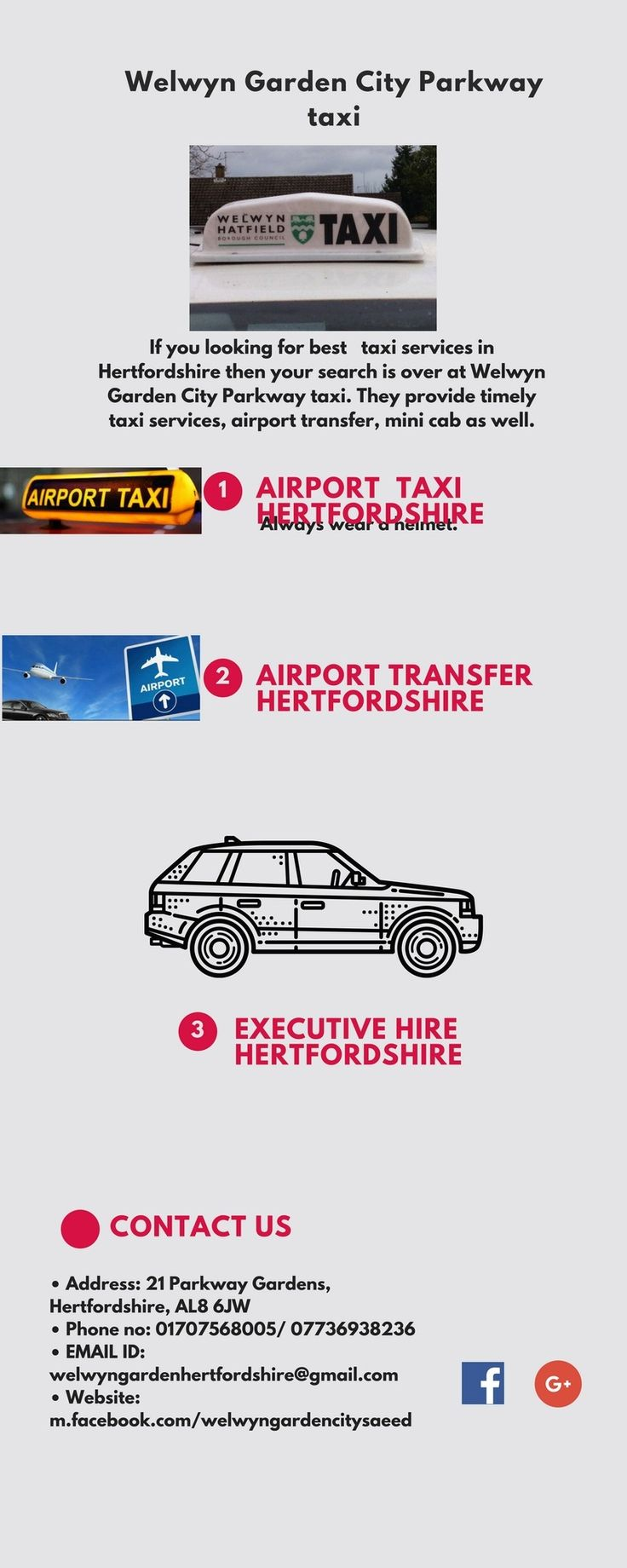If you looking for best   taxi services in Hertfordshire then your search is over at Welwyn Garden City Parkway taxi. They provide timely taxi services, airport transfer, mini cab as well.